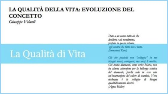 LA QUALITÀ DELLA VITA:<br>evoluzione del concetto di Giuseppe Velardi